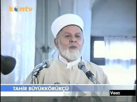 Tahir Büyükkörükçü Hoca (Vaaz-25)_HQ