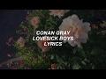 Lovesick Boys  Conan Gray Lyrics