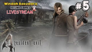 Namatin Resident Evil 4 #5 (Baru Mandi)