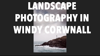 Landscape Photography in the Wind