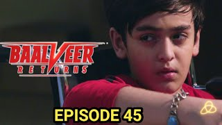 Baal Veereer Return episode 45 | Baalveer Return episode 45 | BaalVeer Return episode 45 |11November