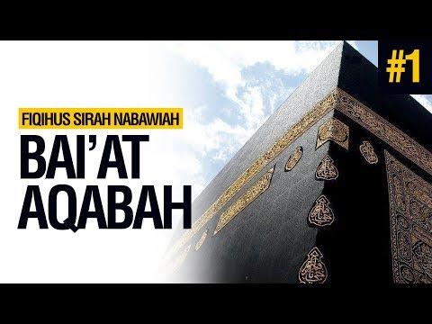 Bai'at Aqabah Pertama - Ustadz Ahmad Zainuddin Al Banjary