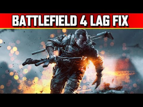 Battlefield 4 Rubberbanding Lag Fix