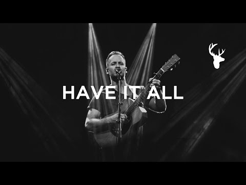 Have It All (Song) // Brian Johnson // Have It All