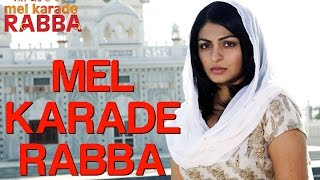 Mel Karade Rabba Title Song  Mel Karade Rabba  Hit
