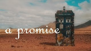 a promise | Doctor Who | Gallifrey Tribute | 700 Subscribers Special!