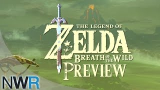 The Legend of Zelda: Breath of the Wild Preview (New Switch Gameplay!)