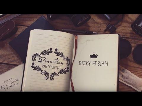 Rizky Febian - Penantian Berharga (Official Lyric Video)