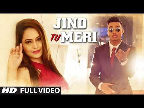 Jind Tu Meri Latest Full Video Song | R Rajput Feat Shweta Arora thumbnail