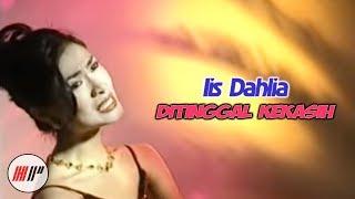 Download lagu Iis Dahlia - Ditinggal Kekasih ( Video)