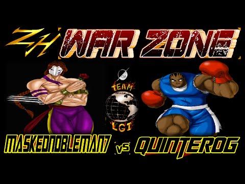 ZH WAR ZONE : MaskedNobleman7 vs quinterog - FT5