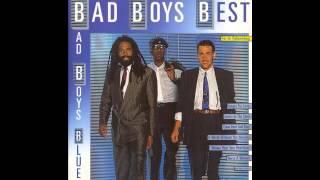 Bad Boys Blue - Bad Boys Best (Full Album)