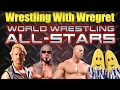 World Wrestling All-Stars | Wrestling With Wregret