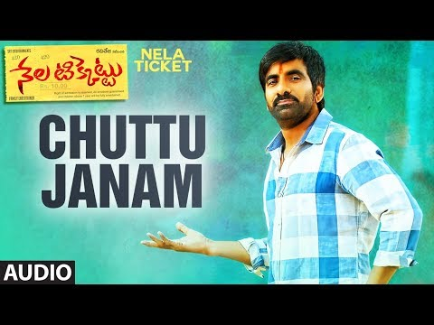 Chuttu Janam Full Song || Nela Ticket Songs || Ravi Teja, Malvika Sharma, Shakthikanth Karthick