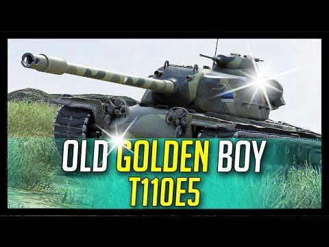 ► T110E5, Old Golden Boy - World of Tanks T110E5 Gameplay