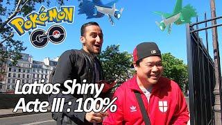 Seb et Ouss : Le retour de Latios en Shiny - Acte III : 100% - Pokémon GO