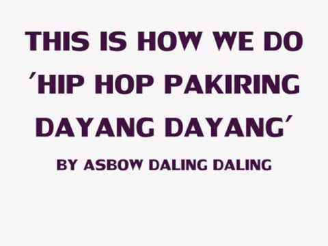 Hip Hop Pakiring Dyg Dyg-asbow(1st Bajau Rapper Wd video