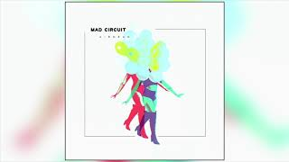 Mad Circuit - Bounce (Official Audio)