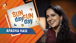 APARNA NAIR| Sunday Funday |Amrita TV