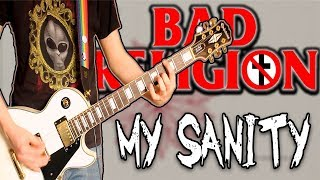 Bad Religion - My Sanity Guitar Cover