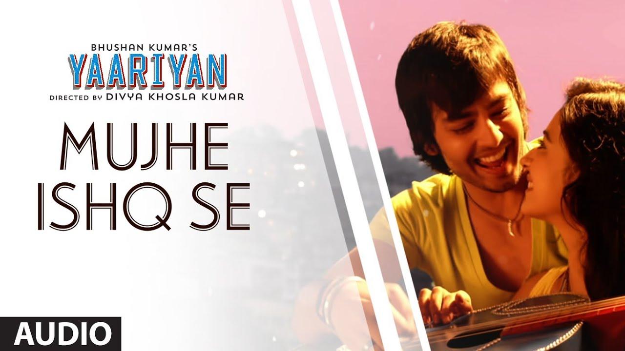 Yaariyan Movie 2013 Songs YAARIYAN  HIMANSH KOHLI