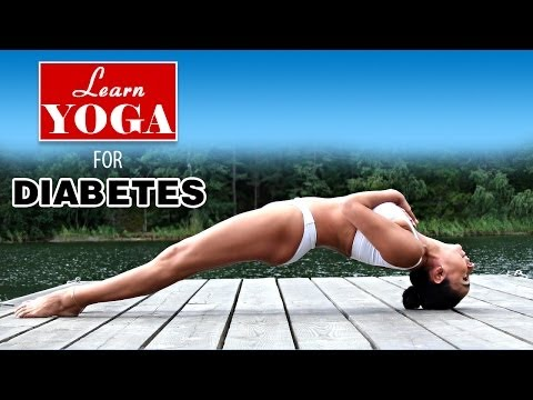 Yoga as Therapy to Cure Diabetes | Asana Postures, Yogic Healing, Diet Chart, Nutrition Management