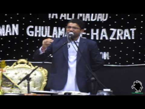 Panjtan Kay Astanay Ki Alag Hi Baat Hai - Mir Hasan Mir - AGHA Northampton (UK) - 5th May 2013