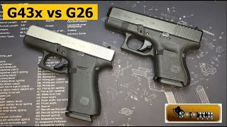 Glock G43x vs G26