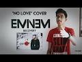 Eminem No Love Cover Eminem S Part Only mp3