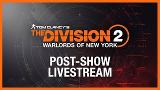 Tom Clancy's The Division 2: World Premiere Livestream | Post-show | Ubisoft [NA]