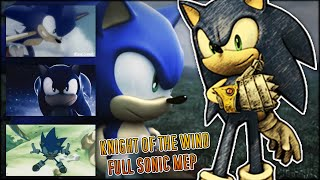 ♠ Knight of the Wind ♠ | Full Sonic MEP