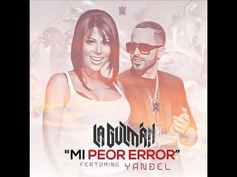 Mi Peor Error (Official Remix) -Alejandra Guzman ft Yandel (La Leyenda Viviente) 2014