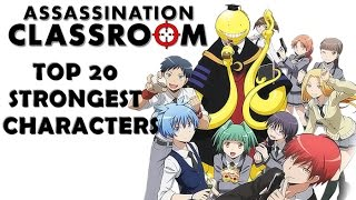 Top 20 Strongest Assassination Classroom Characters (Manga)