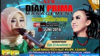 DIANA SASTRA LIVE DESA PANGURAGAN KULON  | PANGURAGAN | CIREBON | 23/6/2018 | DS OFFICIAL |MALAM