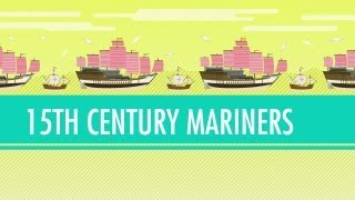 Columbus, de Gama, and Zheng He! 15th Century Mariners. Crash Course_ World History #21