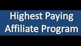 Highest Paying Affiliate Programs 2013