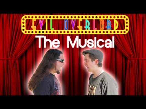 EVIL OVERLORD - THE MUSICAL