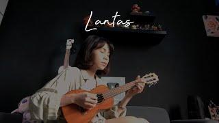 LANTAS - JUICY LUICY Ukulele Cover by Ingrid Tamara