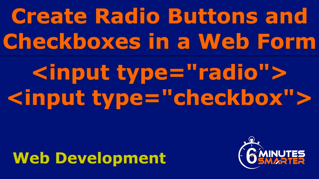 Radio Buttons And Check Boxes In A Web Form