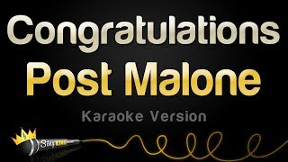 download lagu Post Malone Ft. Quavo - Congratulations Karaoke Version gratis