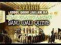 Syeikh Abdul Qodir Jaelani RA. Kisah-Kisah Keajaiban Sang Wali Quthb