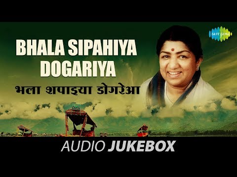 Bhala Sipahiya Dogariya | Best Of Dogri Songs ► Audio Jukebox | Lata Mangeshkar Songs video