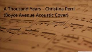 Baixar - A Thousand Years Lyrics Christina Perri Boyce Avenue Acoustic Cover Grátis