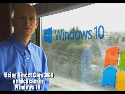 How to use Kinect Cam as Web Cam in Windows 10