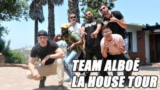 NEW TEAM ALBOE LA HOUSE TOUR!! (HOLLYWOOD)