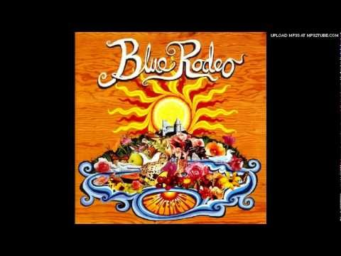 Blue Rodeo - Holding On