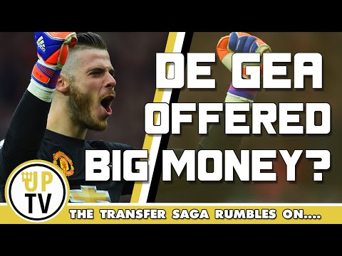 De Gea offered £200k a week? | Man United transfer news round-up