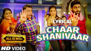 'Chaar Shanivaar' Full Song with LYRICS - Badshah | Vishal, Amaal Mallik | All Is Well