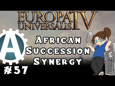 Europa Universalis IV African Succession Synergy Part 57