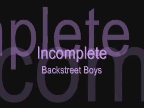 Lyrics: Incomplete - Backstreet Boys